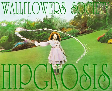Hipgnosiswallflowerssociety